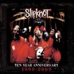 Обложка альбома Slipknot [2009. 10th Anniversary Edition]